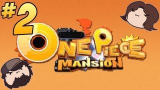 One Piece Mansion: So Much Stress - PART 2 - Game Grumps