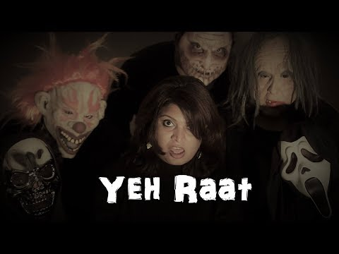Yeh Raat (Aks) | Halloween 2017 | HD