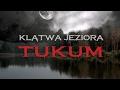 Zwiastun: Klątwa jeziora Tukum