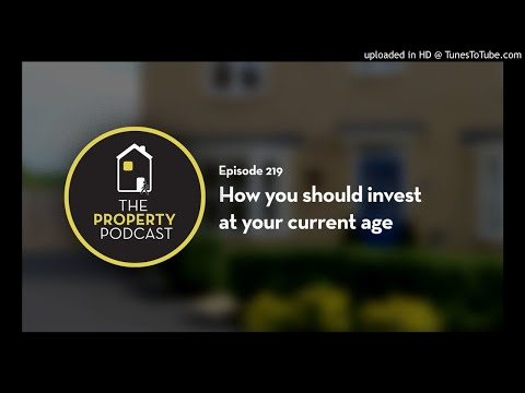 TPP219 How you should invest at your current age