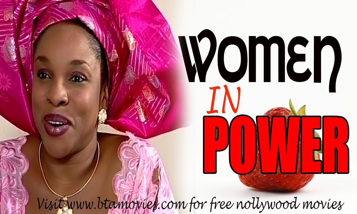 Download WOMEN IN POWER - NOLLYWOOD MOVIE