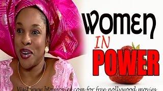 WOMEN IN POWER - NOLLYWOOD MOVIE