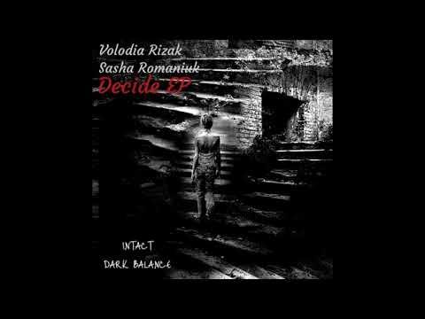 Volodia Rizak,Sasha Romaniuk - ZRZ (Original Mix)