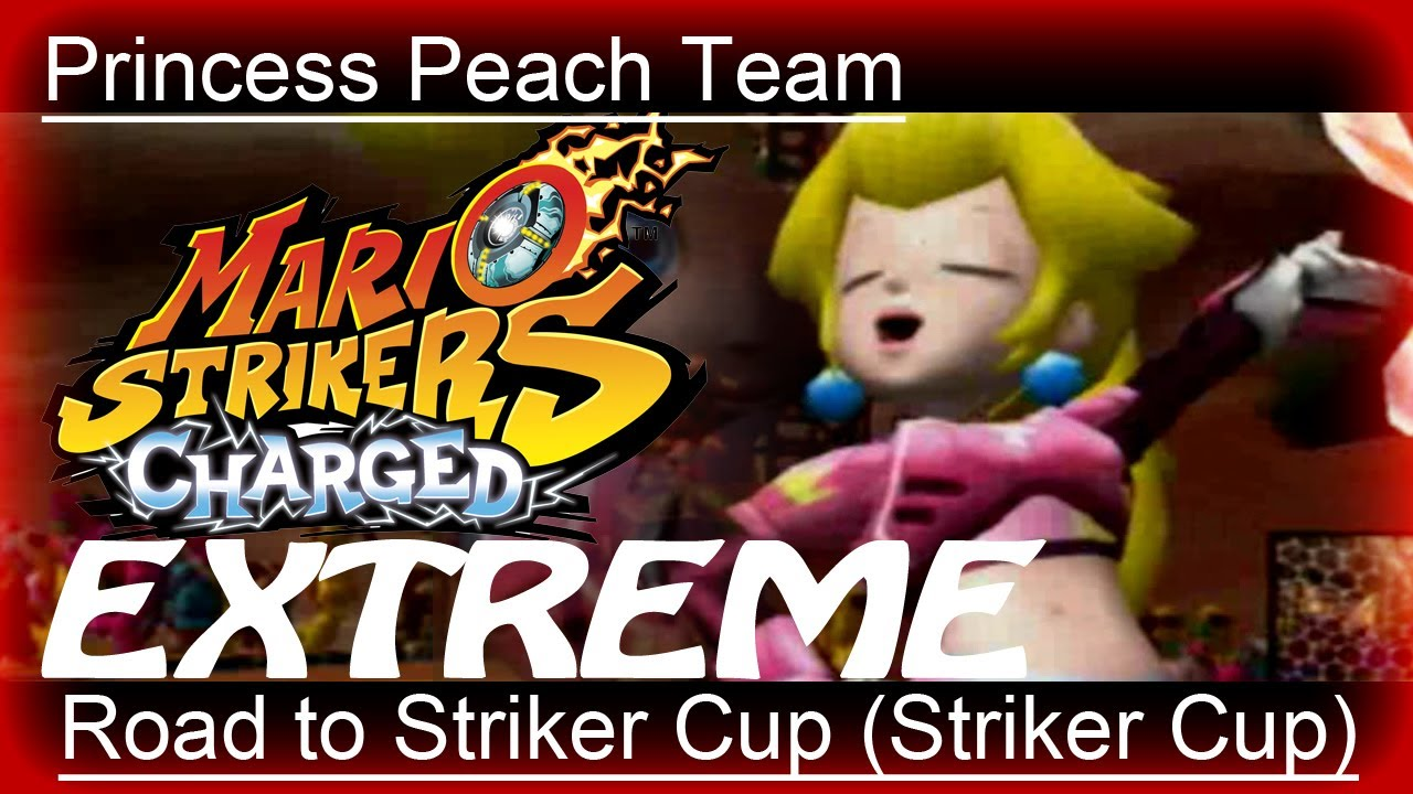 Extreme Peach  - Striker Cup - Road To Striker Cup