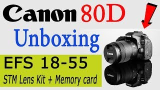 Canon EOS 80D EF-S 18-55mm STM Lens Kit - UNBOXING | HINDI