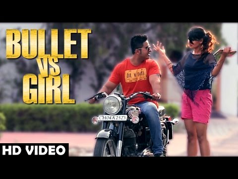 Bullet VS Girl Damanjot    Latest Punjabi Songs 2015  New Songs 2015  Sagahits