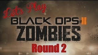 Let's Play - Black Ops 2 Zombies Round 2   Rooster Teeth