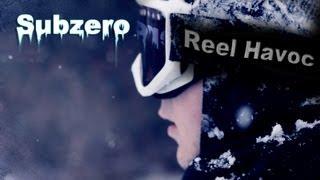 Subzero - Reel Havoc