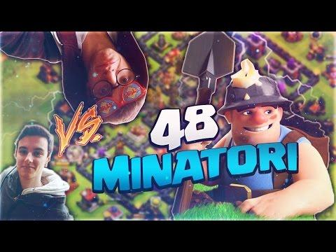 ATTACCO CON 48 MINATORI CONTRO FEDERONZO - Clash of Clans