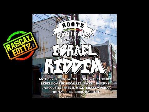 Israel Riddim (Rootz Radicals | 2017 | Rascal Editz Mix)
