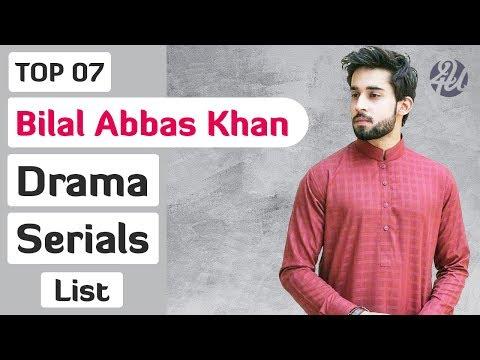 Top 07 Bilal Abbas Khan Dramas List | Bilal Abbas Dramas