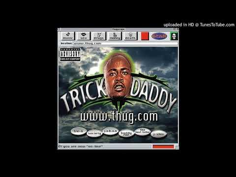 Trick Daddy - Nann Nigga (feat. Trina)