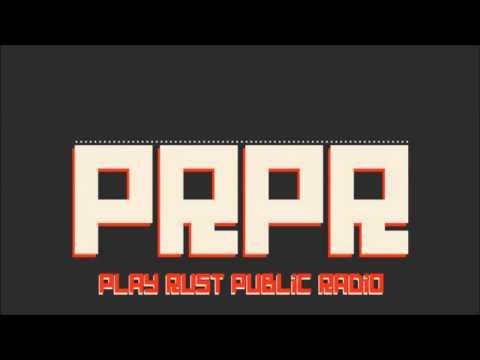 PlayRust PublicRadio #5 feat. ArgyleAlligator, Phaedo82, and Bugs