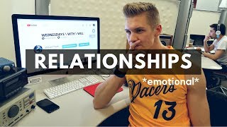 RELATIONSHIPS \ BREAKUPS \ DATING ADVICE FROM A COLLEGE STUDENT \ WEDNESDAYS WITH WILL EP. 4