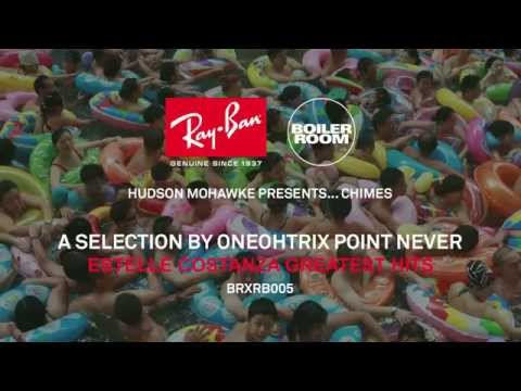 RAY-BAN X BOILER ROOM 005 - ONEOHTRIX POINT NEVER - Estelle Costanza Greatest Hits Mp3