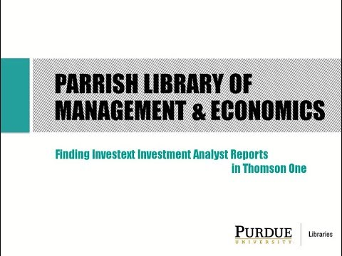 Finding Investext Investment Analyst Reports in Thomson One