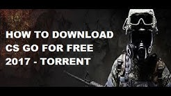 HOW TO INSTALL CS GO FREE 2019 ( TORRENT )