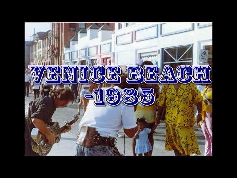 Venice Beach  -1985