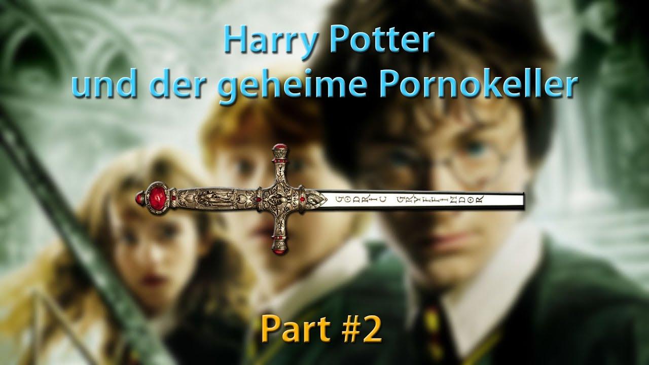 Harry Potter Und Der Geheime Pornokeller Part 2 By Coldmirror Youtube
