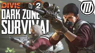 The Division 2: DARK ZONE PVP SURVIVAL! - Gameplay Live Stream