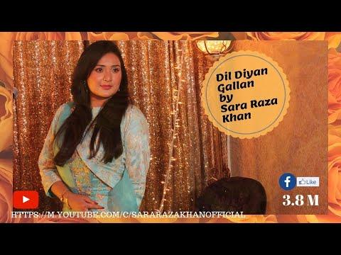 Dil Diyyan Gallan By Sara Raza Khan