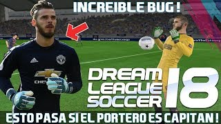 INCREIBLE ! ESTO PASA SI PONEMOS UN PORTERO DE CAPITAN EN DREAM LEAGUE SOCCER 2018 !