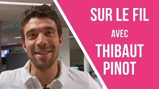 VIDEO: Sur le fil avec Thibaut Pinot