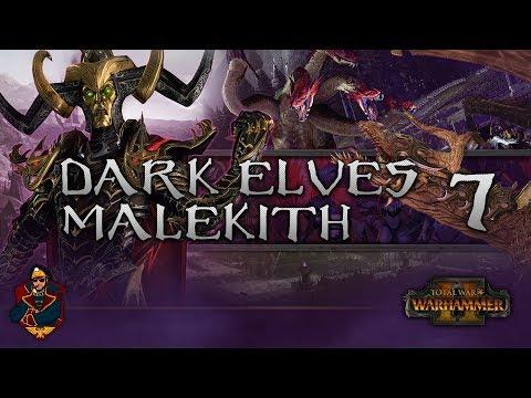[7] Total War: Warhammer 2 (Dark Elves) Campaign Walkthrough - INVASION OF ULTHUAN BEGINS!