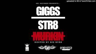 Giggs ft. Kano & Kyze - Pussy Niggas [STR8 MURKIN MIXTAPE]
