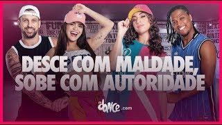 Baixar Desce Com Maldade, Sobe Com Autoridade - Ludmilla e Simone & Simaria | FitDance TV