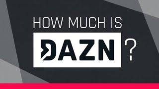 (BREAKING NEWS) DAZN RAISING MONTHLY PRICE FOR FANS