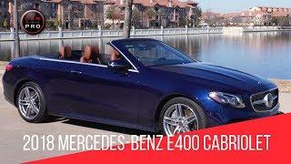 2018 Mercedes Benz E400 Cabriolet 4MATIC Review
