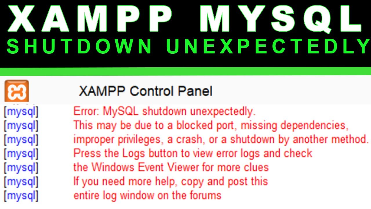 XAMPP Error: MySQL shutdown unexpectedly Fix