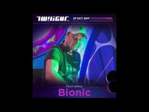 BIONIC - Live Set@Twilight V12  27-10-2017 [Psychedelic Trance]