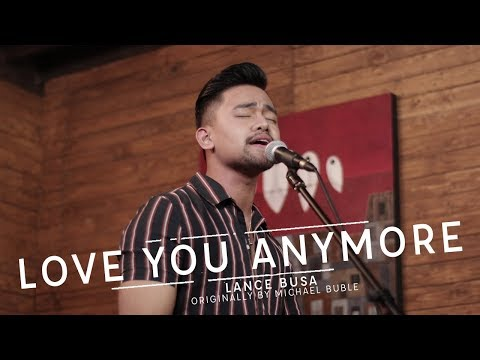"EP15: Lance Busa - ""Love You Anymore"" (A Michael Buble Cover) Live At Confessions"