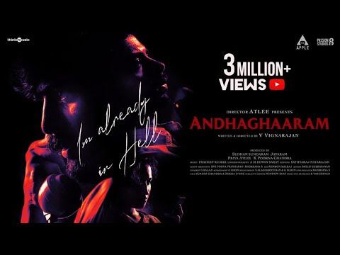 Andhaghaaram Trailer