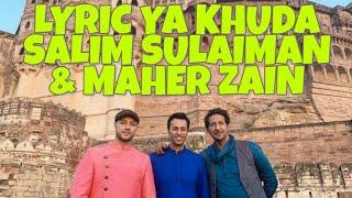 Lyrics Ya Khuda - Maher Zain Feat Salim Sulaiman ( SUBTITLE INDONESIA )