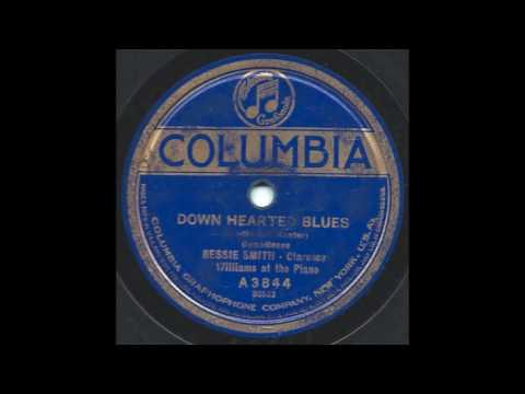 Down Hearted Blues - Bessie Smith