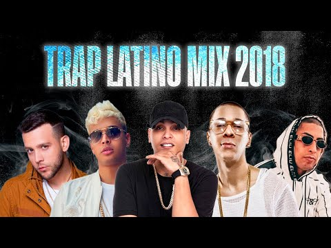 Trap Mix 2018 | Trap Latino 2018 | Jon Z ft. Ñengo Flow, Baby Rasta, Darell, Noriel, Messiah