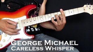 Careless Whisper урок на гитаре