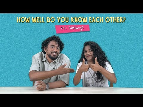 How Well Do You Know Each Other? Ft. Siblings | Ok Tested