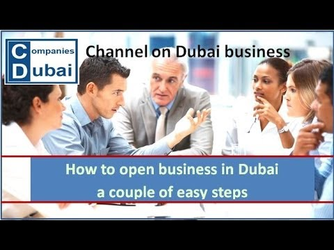 How to open business in Dubai, UAE