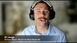 Actor BJ Lange Testimonial, Warriors For Peace Theatre