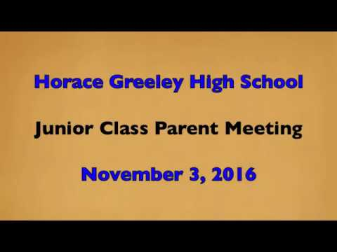 Horace Greeley High School Grade 11 Parent Meeting 2016