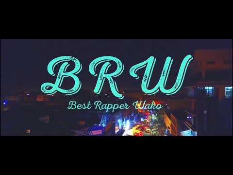 brw---best-rapper-wako-(official-video)