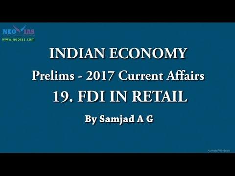 FDI IN RETAIL | Prelims 2017 Current Affairs | Indian Economy | Part 19