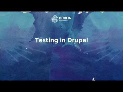 DrupalCon Dublin 2016: Automated Testing: PHPUnit all the way