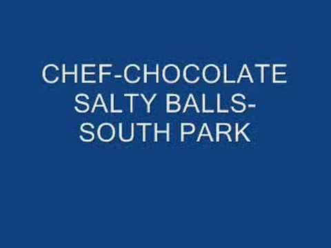CHEF CHOCOLATE SALTY BALLS SOUTH PARK