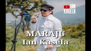 Ian Kasela - MARAJU, Stafaband - Download Lagu Terbaru, Gudang Lagu Mp3 Gratis 2018