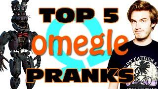 Top 5 Omegle Pranks - GFM